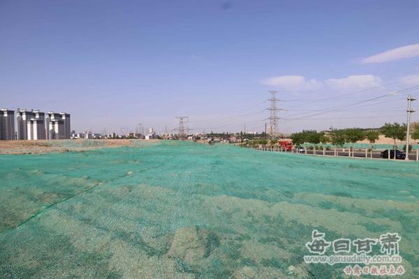 白银市城投公司加大储备土地扬尘管控力度